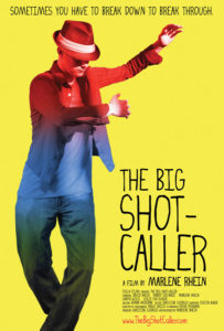 The Big Shot Caller
